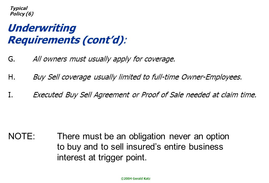 ©2004 Gerald Katz G.All owners must usually apply for coverage.