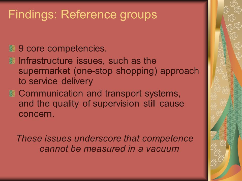Findings: Reference groups 9 core competencies.