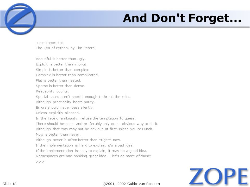 Slide 18©2001, 2002 Guido van Rossum And Don t Forget...