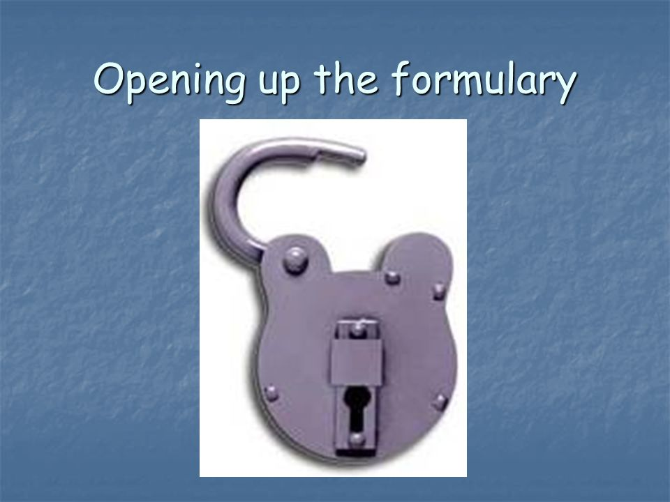 Opening up the formulary