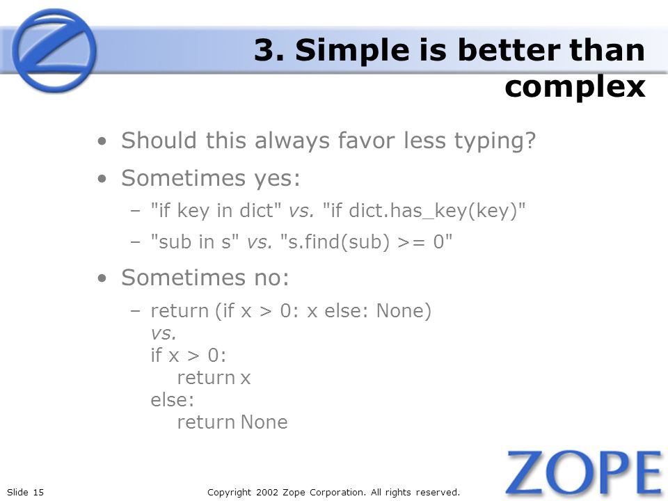 Slide 15Copyright 2002 Zope Corporation. All rights reserved.