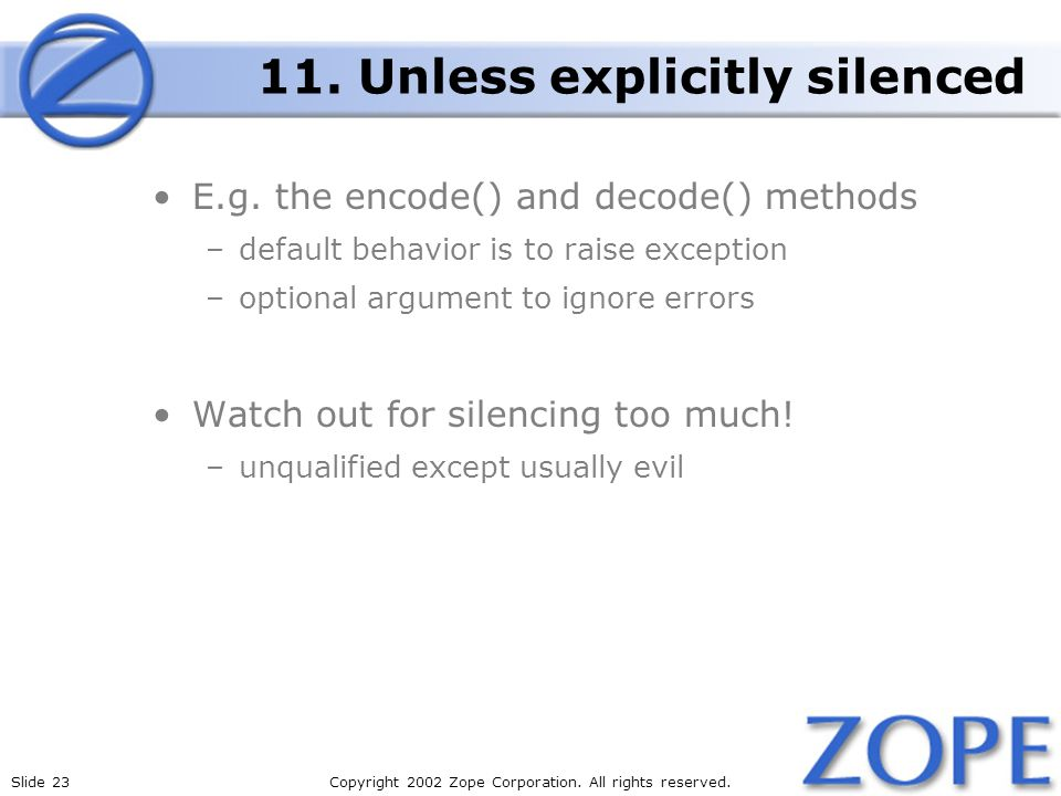 Slide 23Copyright 2002 Zope Corporation. All rights reserved.