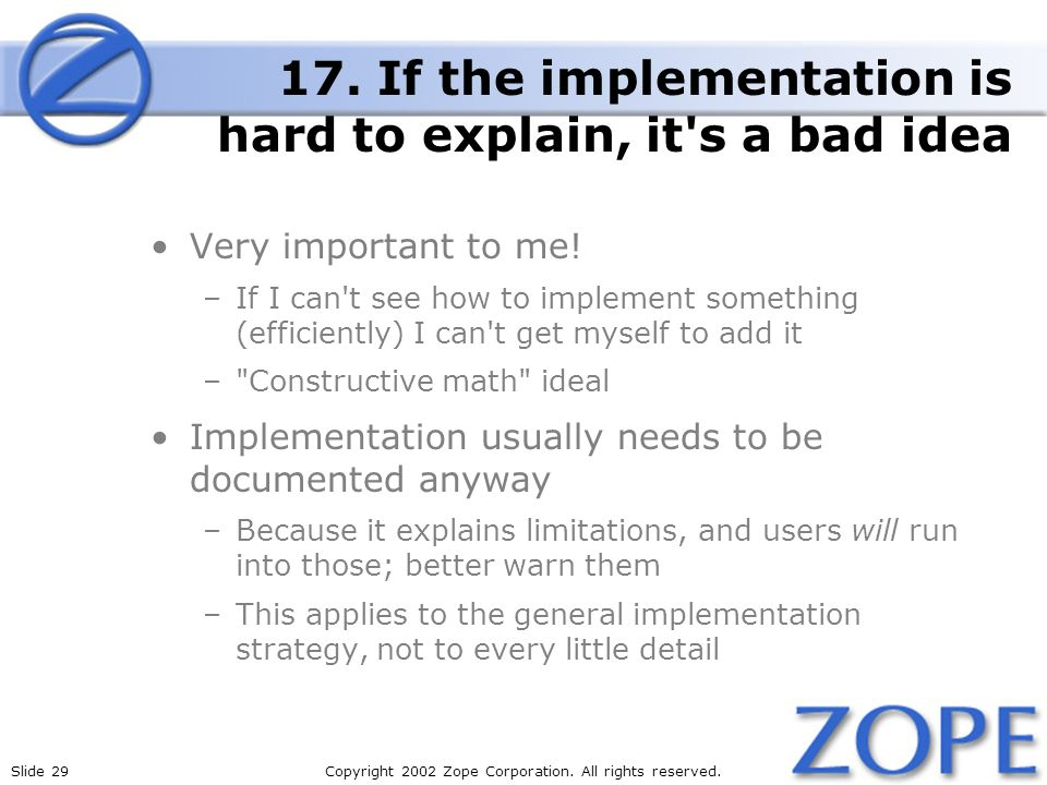 Slide 29Copyright 2002 Zope Corporation. All rights reserved.
