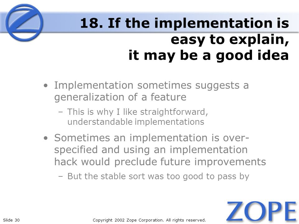 Slide 30Copyright 2002 Zope Corporation. All rights reserved.