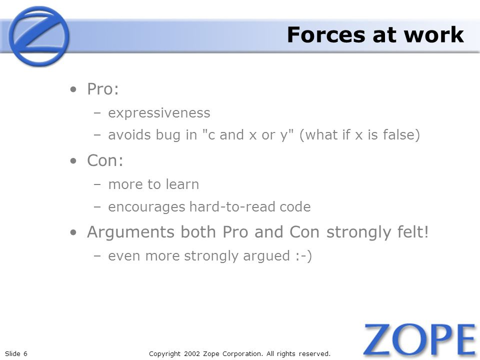 Slide 6Copyright 2002 Zope Corporation. All rights reserved.