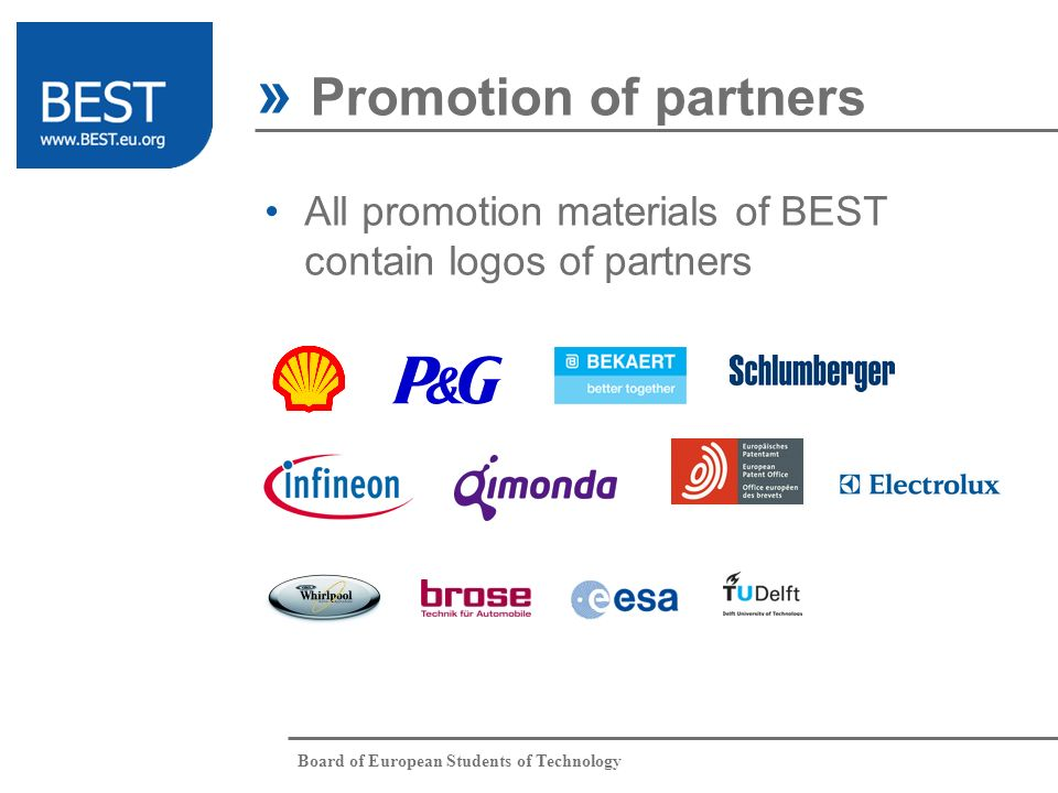 Board of European Students of Technology All promotion materials of BEST contain logos of partners » Promotion of partners