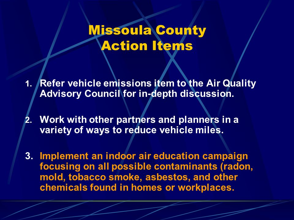 Missoula County Action Items 1.