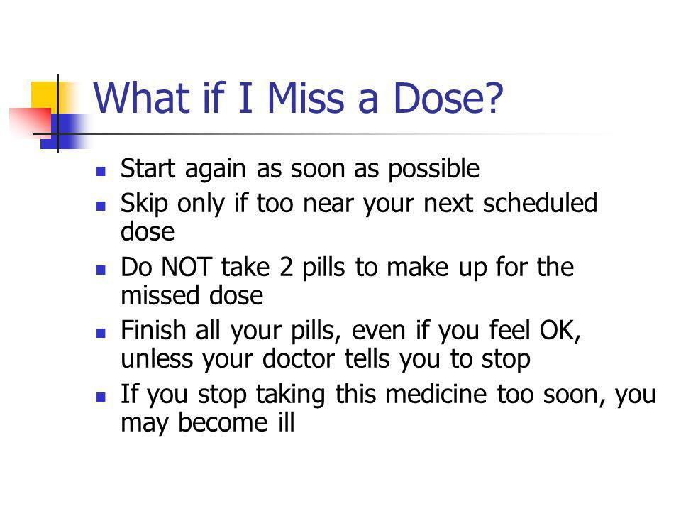 What if I Miss a Dose.