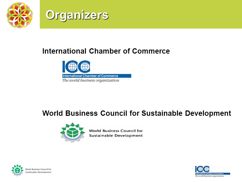Organizers Organizers International Chamber of Commerce World Business Council for Sustainable Development