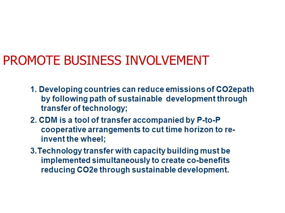 PROMOTE BUSINESS INVOLVEMENT 1.