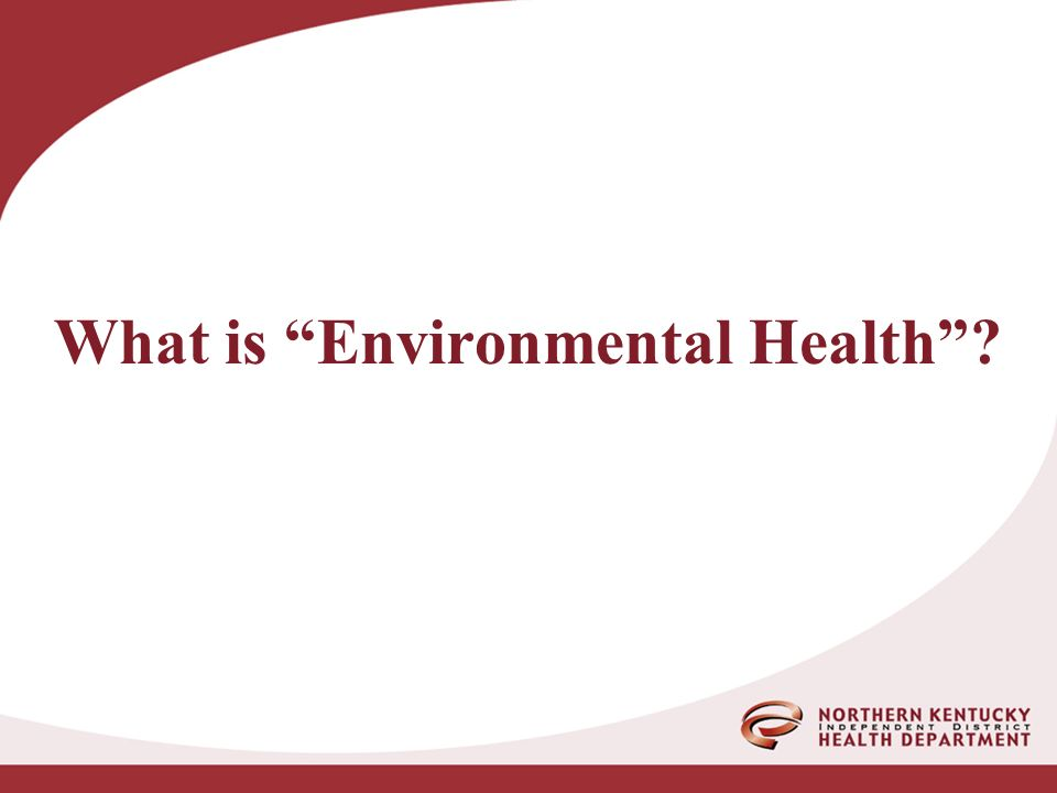 What is Environmental Health