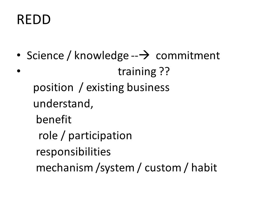 REDD Science / knowledge -- commitment training .