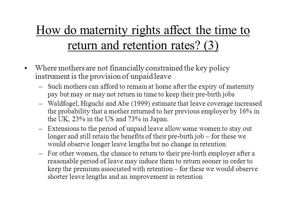 How do maternity rights affect the time to return and retention rates.