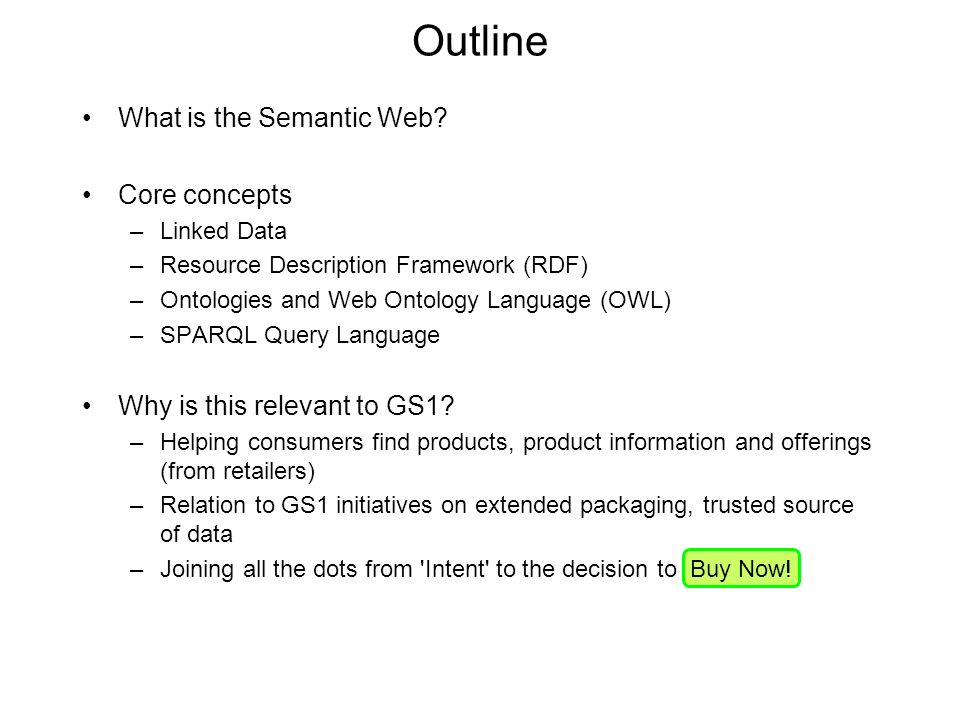 Outline What is the Semantic Web.