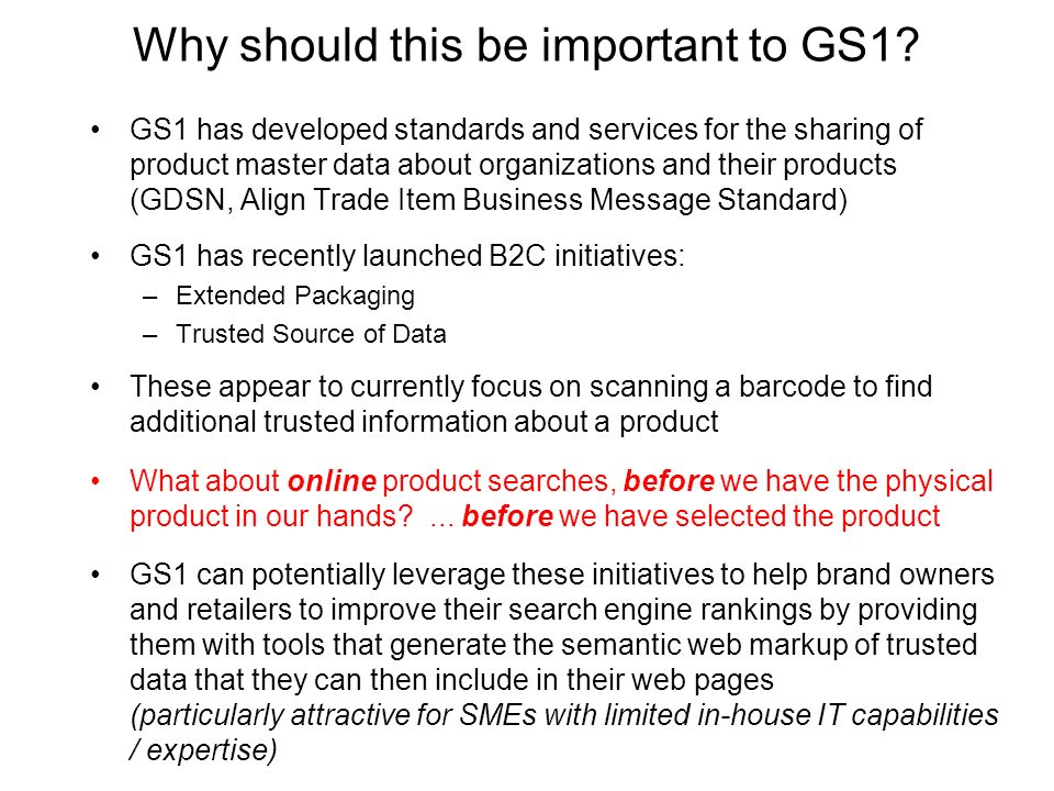 Why should this be important to GS1.
