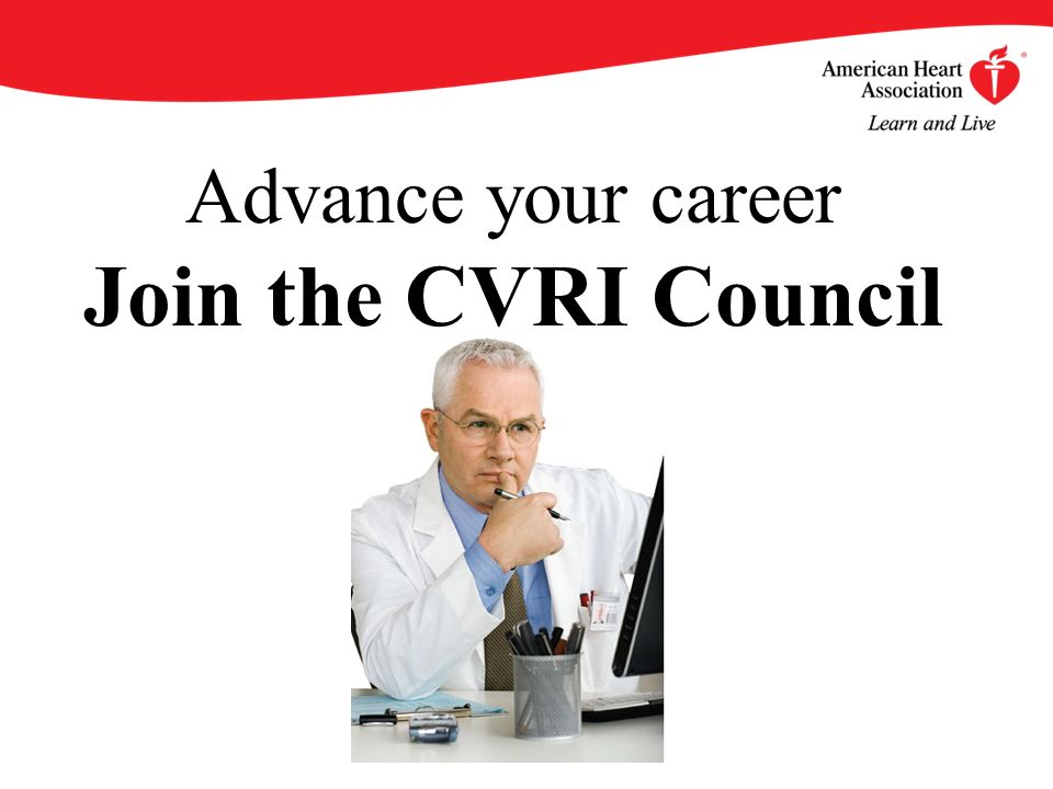 Advance your career Join the CVRI Council