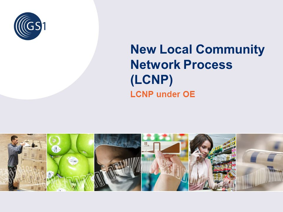 New Local Community Network Process (LCNP) LCNP under OE