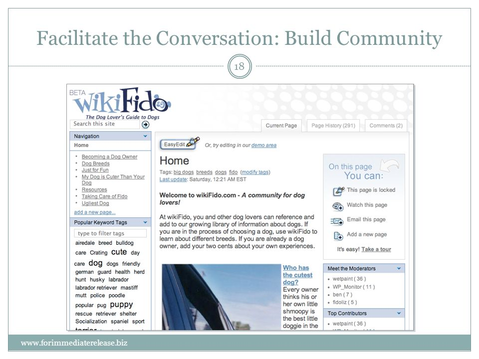 18 www.forimmediaterelease.biz Facilitate the Conversation: Build Community
