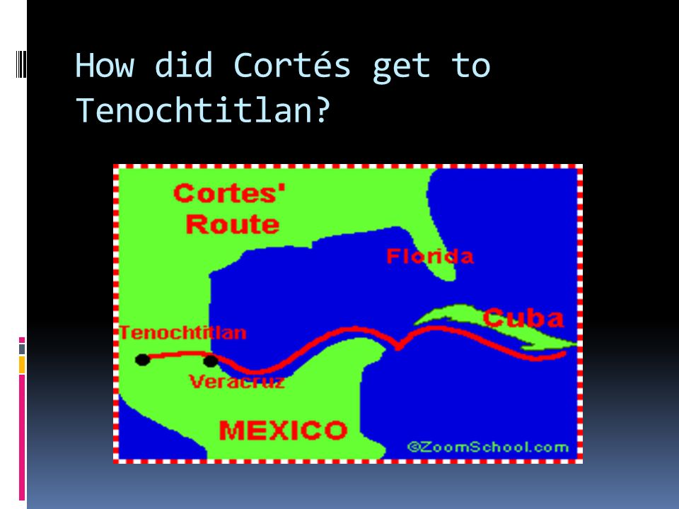 Who was Hernán Cortés.