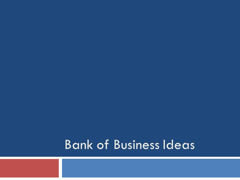 Bank of Business Ideas