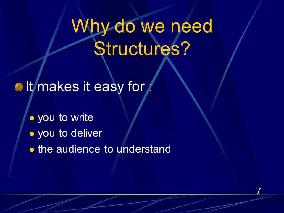 7 Why do we need Structures.