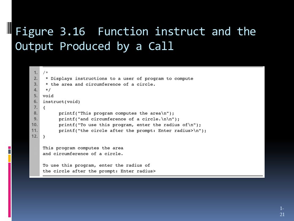 Figure 3.16 Function instruct and the Output Produced by a Call 1- 21