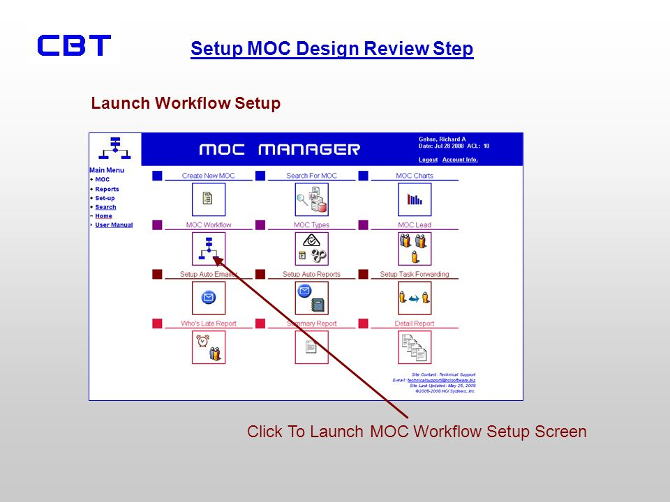 Setup MOC Design Review Step Click To Launch MOC Workflow Setup Screen Launch Workflow Setup