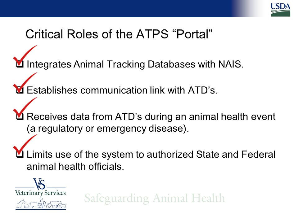 Critical Roles of the ATPS Portal Integrates Animal Tracking Databases with NAIS.