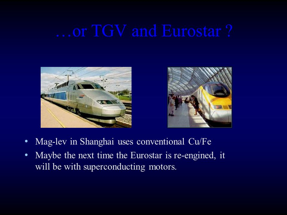 …or TGV and Eurostar .