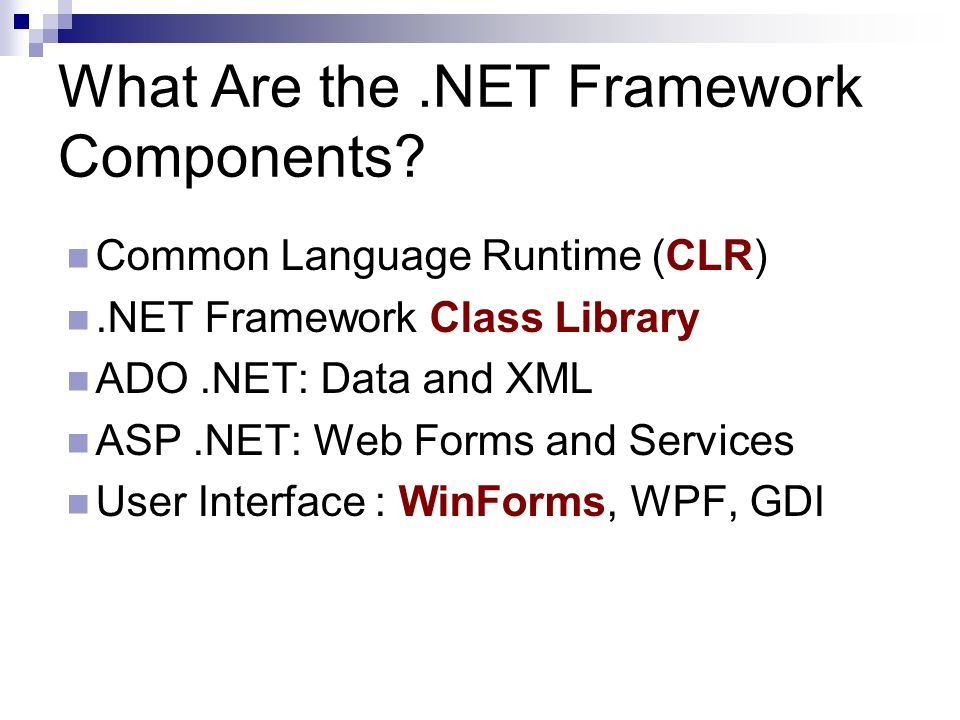 What Are the.NET Framework Components.