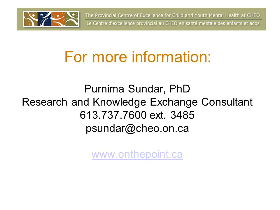 Purnima Sundar, PhD Research and Knowledge Exchange Consultant 613.737.7600 ext.