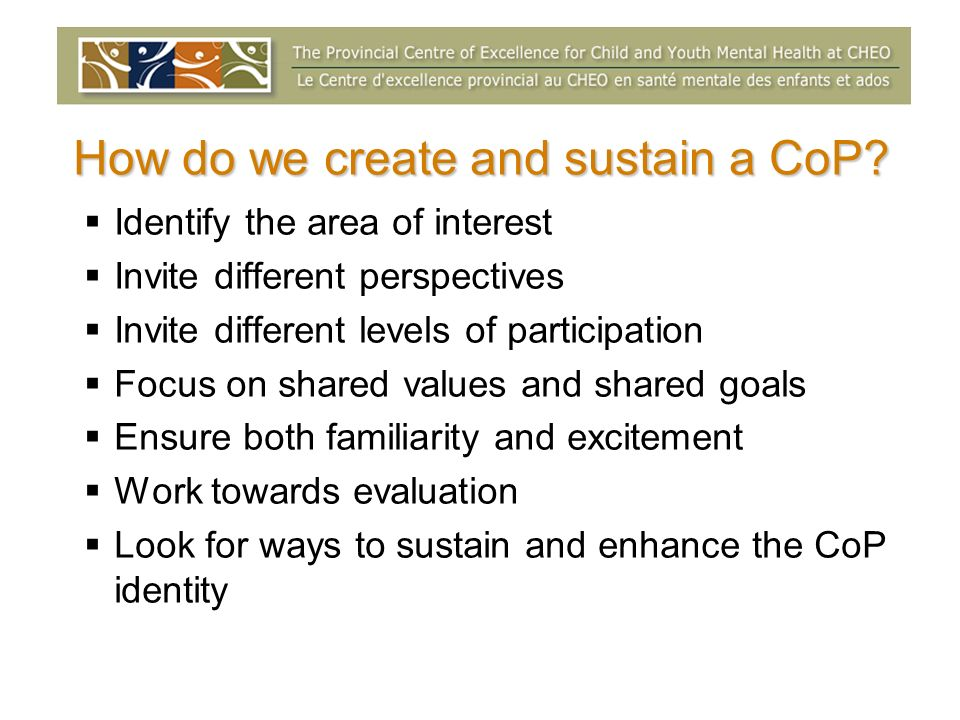 How do we create and sustain a CoP.