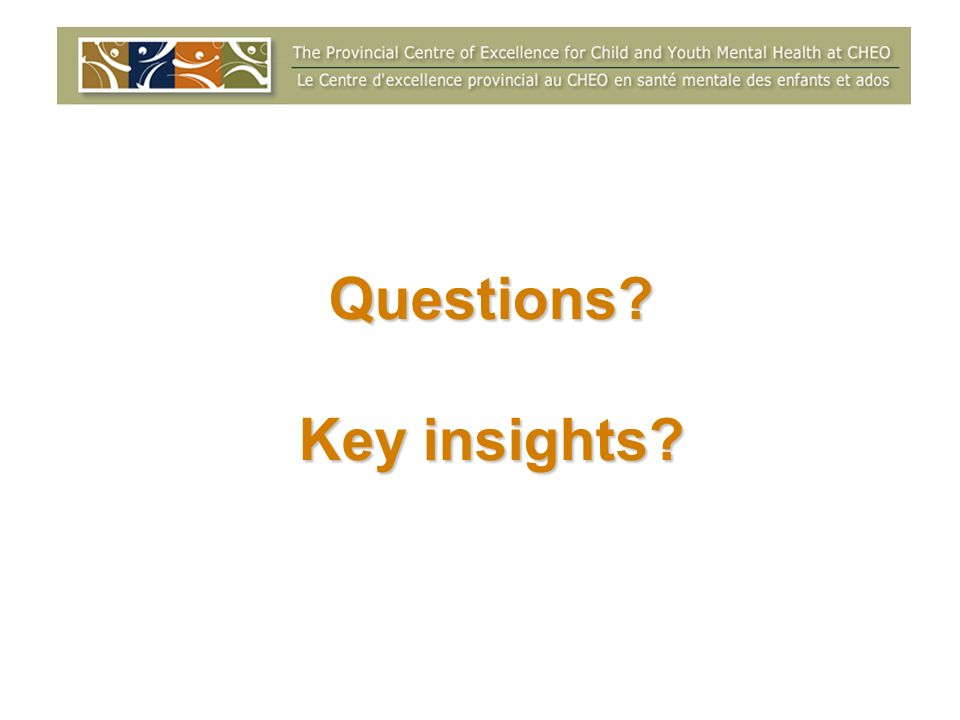 Questions Key insights