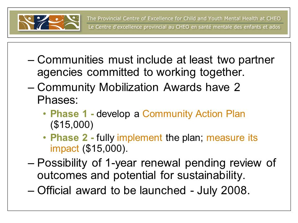 –Communities must include at least two partner agencies committed to working together.