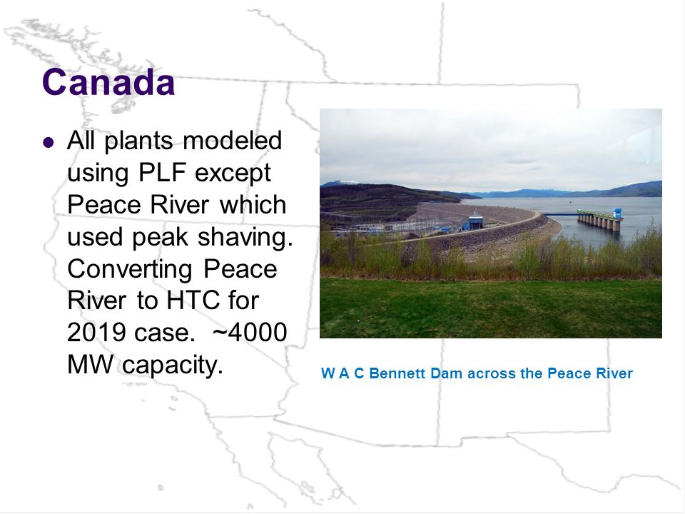 Canada All plants modeled using PLF except Peace River which used peak shaving.