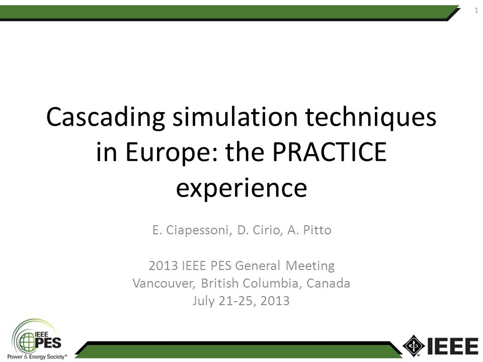 Cascading simulation techniques in Europe: the PRACTICE experience E.