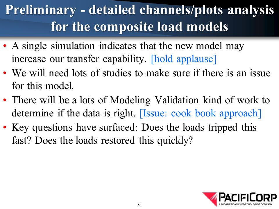 A single simulation indicates that the new model may increase our transfer capability.