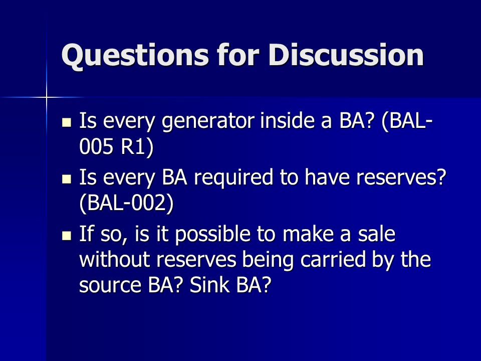 Questions for Discussion Is every generator inside a BA.