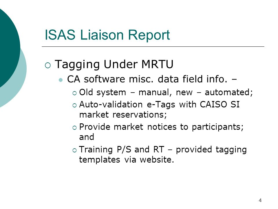4 ISAS Liaison Report Tagging Under MRTU CA software misc.