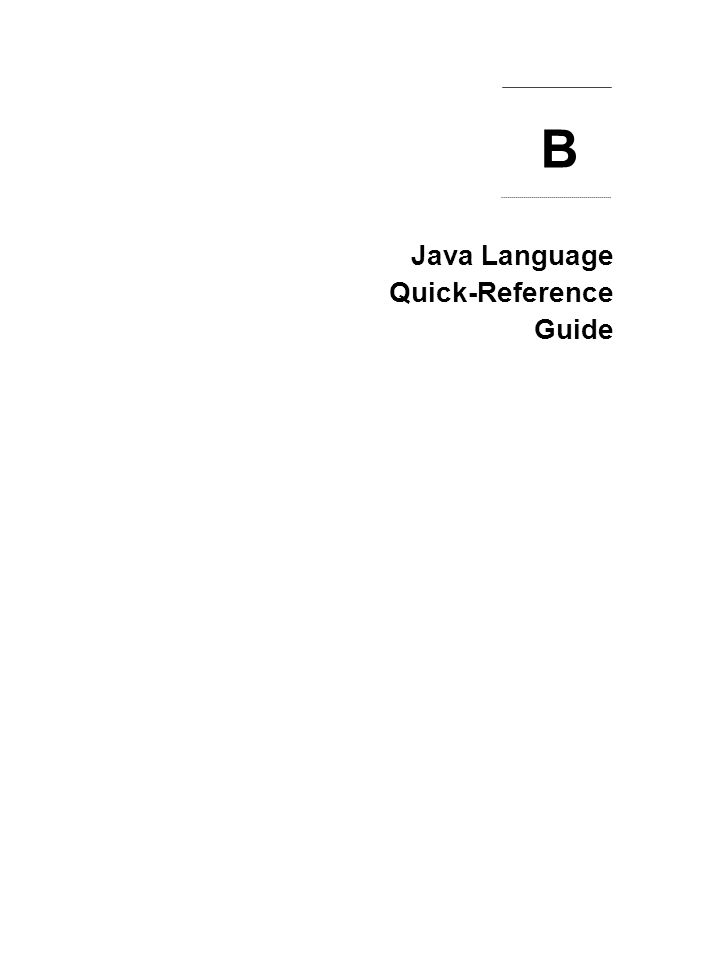 Java Language Quick-Reference Guide B