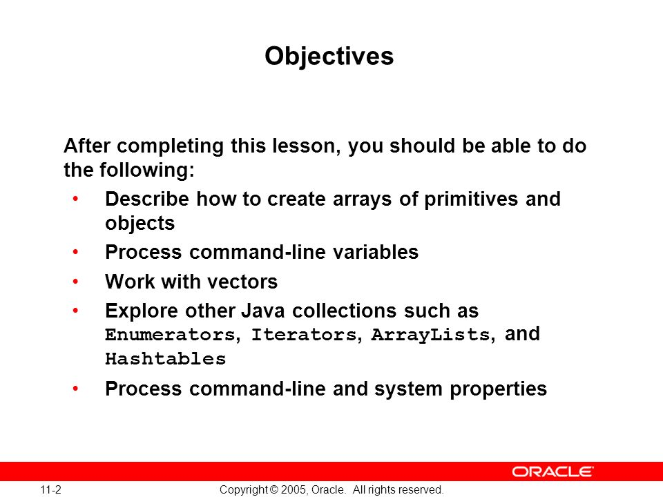11-2 Copyright © 2005, Oracle. All rights reserved.