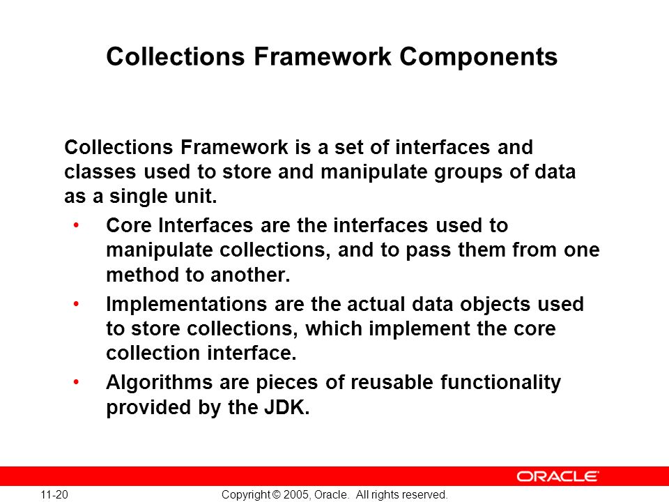 11-20 Copyright © 2005, Oracle. All rights reserved.