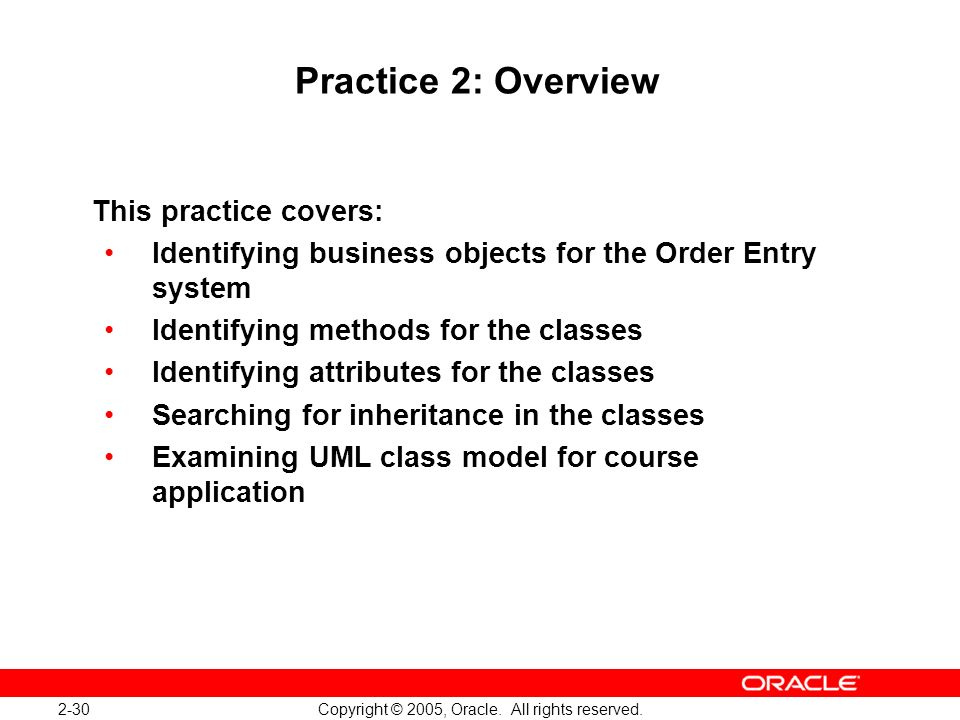 2-30 Copyright © 2005, Oracle. All rights reserved.