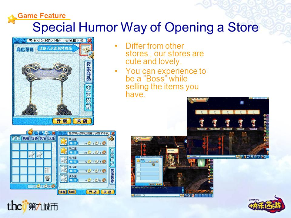 Special Humor Way of Opening a Store Differ from other stores, our stores are cute and lovely.