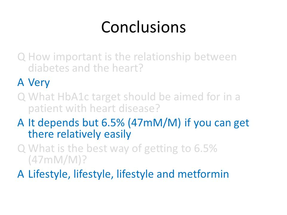 Conclusions QHow important is the relationship between diabetes and the heart.
