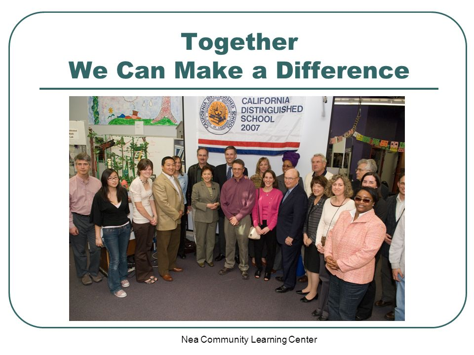 Nea Community Learning Center Together We Can Make a Difference