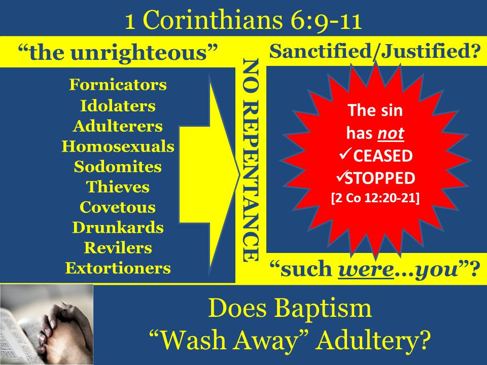 1 Corinthians 6:9-11 Does Baptism Wash Away Adultery.