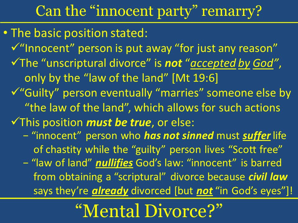 Can the innocent party remarry. Mental Divorce.
