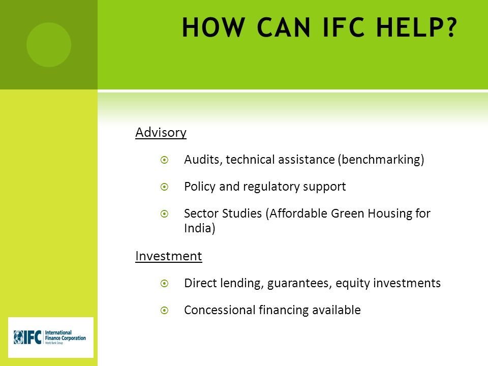 HOW CAN IFC HELP.