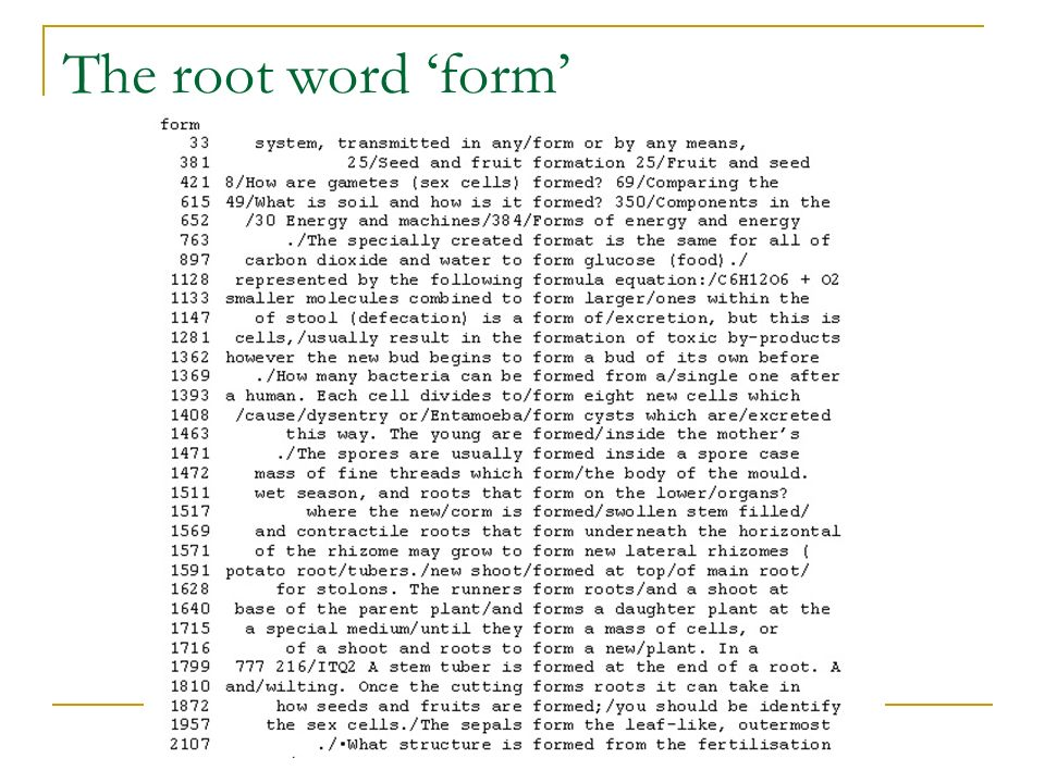 www.factworld.info The root word form